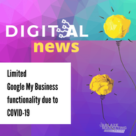Features of Google My Business To be Limited or Removed Due to COVID-19